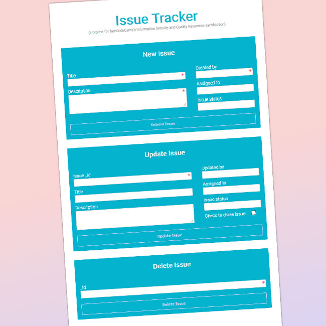 A screenshot of my take on the issue tracker project for freeCodeCamp.